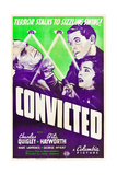 CONVICTED, US poster art, clockwise from left: Marc Lawrence, Charles Quigley, Rita Hayworth, 1938 Prints