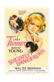 SLIGHTLY DANGEROUS, Lana Turner, Robert Young, 1943 Posters