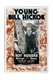 YOUNG BILL HICKOK, center: Roy Rogers, bottom left: George 'Gabby' Hayes on poster art, 1940 Poster