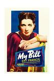 MY BILL, US poster art, Kay Francis, 1938 Posters