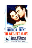 'TIL WE MEET AGAIN, US poster, from left: Merle Oberon, George Brent, 1940 Posters