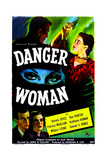 DANGER WOMAN, US poster, bottom left: Don Porter, Brenda Joyce, right: Patricia Morison, 1946 Art