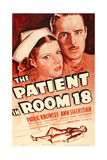 THE PATIENT IN ROOM 18, US poster art, top from left: Ann Sheridan, Patric Knowles, 1938 Prints