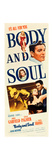 BODY AND SOUL, from top: John Garfield, Lilli Palmer on insert poster, 1947. Plakater