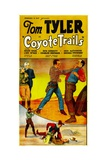 COYOTE TRAILS, center: Tom Tyler, 1935. Posters
