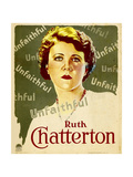 UNFAITHFUL, Ruth Chatterton on window card, 1931. Prints
