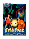 FRIC-FRAC, French poster art, from left: Arletty, Michel Simon, Fernandel (top), 1939 Poster