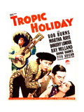 TROPIC HOLIDAY, US poster art, from left: Bob Burns, Martha Raye, Ray Milland, Dorothy Lamour, 1938 Prints