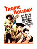 TROPIC HOLIDAY, US poster art, from left: Bob Burns, Martha Raye, Ray Milland, Dorothy Lamour, 1938 Prints