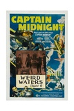CAPTAIN MIDNIGHT, 'Chapter 6: Weird Waters', 1942. Posters