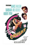 CAUGHT, US poster, from top: James Mason, Robert Ryan, Barbara Bel Geddes, 1949 Print