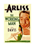 THE WORKING MAN, from top: George Arliss, Bette Davis on midget window card, 1933. Posters