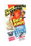 SHIP AHOY, clockwise from left, Eleanor Powell, Red Skelton, Tommy Dorsey, 1942 Posters