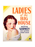 LADIES OF THE BIG HOUSE, Sylvia Sidney on US poster art, 1931 Prints
