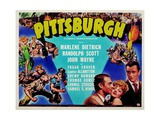 Pittsburgh, Randolph Scott, Marlene Dietrich, John Wayne, 1942 Prints