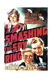 SMASHING THE SPY RING, US poster art, from let: Fay Wray, Ann Doran, Warren Hull, 1938 Poster