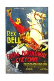 FROM BROADWAY TO CHEYENNE, Rex Bell, 1932. Prints