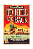 TO HELL AND BACK, Audie Murphy on US poster art, 1955. Poster