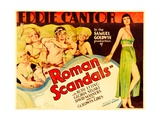 ROMAN SCANDALS, Eddie Cantor, 1933 Posters