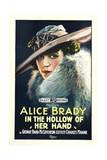IN THE HOLLOW OF HER HAND, Alice Brady on poster art, 1918. Art