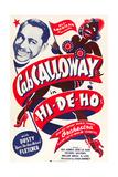 HI-DE-HO, Cab Calloway, 1947 Posters