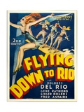 FLYING DOWN TO RIO, 1933. Posters