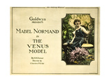 THE VENUS MODEL, Mabel Normand on title lobbycard, 1918. Posters