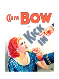 KICK IN, Clara Bow on US poster art, 1931 Print