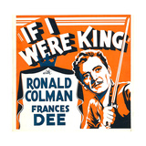 IF I WERE KING, Ronald Colman on window card, 1938. Poster