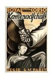 KAMERADSCHAFT, (aka COMRADESHIP, aka LA TRAGEDIE DE LA MINE), German poster art, 1931 Art