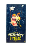 CHASING THE MOON, l-r: Eva Novak, Tom Mix on US insert poster, 1922. Posters