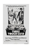 THREE TOUGH GUYS, (aka TOUGH GUYS), from left: Isaac Hayes, Lino Ventura, Fred Williamson, 1974 Posters