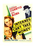 INTERNES CAN'T TAKE MONEY Prints