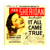 IT ALL CAME TRUE, Ann Sheridan on window card, 1940 Posters