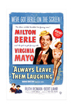 ALWAYS LEAVE THEM LAUGHING Posters
