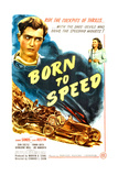 BORN TO SPEED, top l-r: Johnny Sands, Vivian Austin on poster art, 1947 Prints
