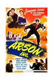 ARSON, INC. US poster, from left: Maude Eburne, Robert Lowery, Marcia Mae Jones, 1949 Art