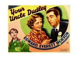 YOUR UNCLE DUDLEY Poster