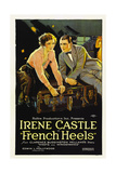 FRENCH HEELS, from left: Irene Castle, Ward Crane, 1922. Posters