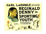SPORTING YOUTH, Reginald Denny on poster art, 1924 Posters