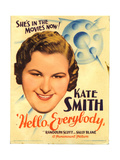 HELLO, EVERYBODY!, Kate Smith on midget window card, 1933. Prints