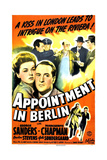 APPOINTMENT IN BERLIN, US poster, middle from left: Marguerite Chapman, George Sanders, 1943 Art