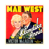 KLONDIKE ANNIE, US poster art, from left: Mae West, Victor McLaglen, 1936 Prints