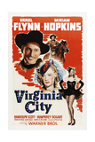 VIRGINIA CITY, Errol Flynn, Miriam Hopkins, 1940. Posters
