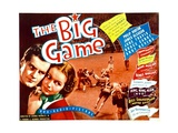 THE BIG GAME, from left: Philip Huston, June Travis, 1936 Prints