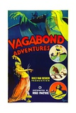 VAGABOND ADVENTURES, poster art, 1932. Prints
