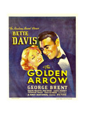 THE GOLDEN ARROW, from left: Bette Davis, George Brent on window card, 1936 Prints