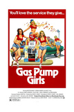 GAS PUMP GIRLS, 1979, © Cannon Films/courtesy Everett Collection Posters