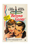 BEYOND GLORY, Donna Reed, Alan Ladd, 1948 Art