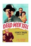 DEAD MEN TELL Print